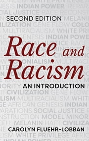 Race and Racism - An Introduction ebook by Carolyn Fluehr-Lobban