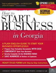How to Start a Business in Georgia ebook by Mark Warda,Charles Robertson II