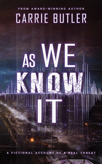 As We Know It ebook by Carrie Butler