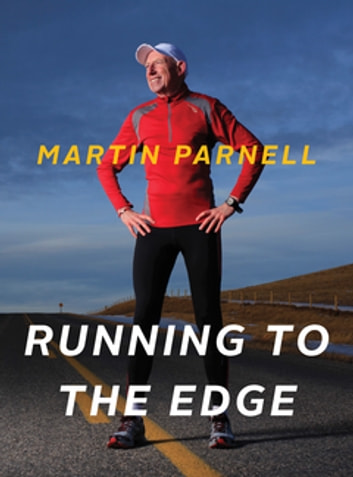 Running to the Edge ebook by Martin Parnell