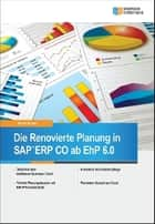 Die Renovierte Planung in SAP ERP Controlling (CO) ebook by Martin Munzel
