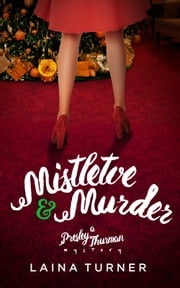 Mistletoe & Murder ebook by Laina Turner