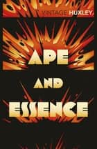 Ape and Essence ebook by