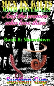 Book 8: Showdown ebook by Suction Cup