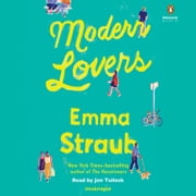 Modern Lovers Hörbuch by Emma Straub