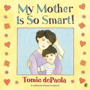 My Mother Is So Smart ebook by Tomie dePaola,Tomie dePaola