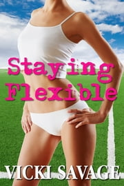 Staying Flexible ebook by Vicki Savage