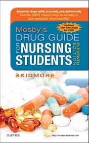 Mosby's Drug Guide for Nursing Students, with 2016 Update ebook by Linda Skidmore-Roth