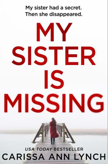 My Sister is Missing ebook by Carissa Ann Lynch