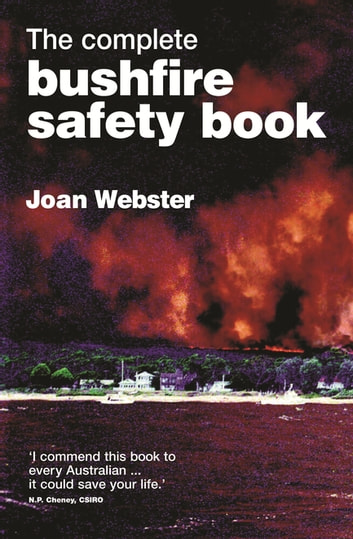 The Complete Bushfire Safety Book ebook by Joan Webster