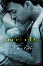Sweetest Mistake ebook by Amy Olle