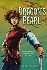 The Dragon's Pearl ebook by Devin Jordan,Jim Di Bartolo