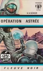 Perry Rhodan n°01 - Opération Astrée ebook by Clark DARLTON, Jacqueline H. OSTERRATH, K.H. SCHEER