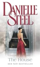The House ebook by Danielle Steel