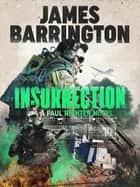 Insurrection ekitaplar by James Barrington