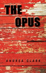 The Opus ebook by Andrea Clark