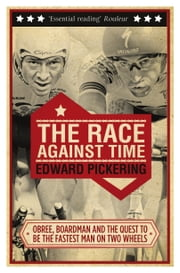 The Race Against Time ebook by Edward Pickering