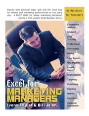 Excel for Marketing Managers ebook by Taylor, Ivana