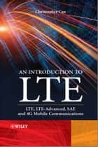 An Introduction to LTE ebook by Christopher Cox