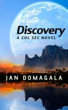 Discovery - Col Sec ebook by Jan Domagala