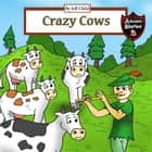 Crazy Cows - Story of the Magical Flute and the Cattle audiobook by Jeff Child
