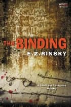 The Binding - A Lamb and Lavagnino Mystery eBook by E. Z. Rinsky