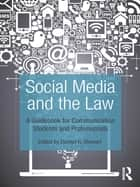 Social Media and the Law ebook by Daxton Stewart