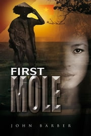 First Mole ebook by John Barber