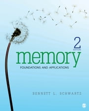 Memory - Foundations and Applications ebook by Dr. Bennett L. (Lowell) Schwartz