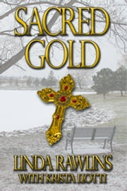 Sacred Gold ebook by Linda Rawlins