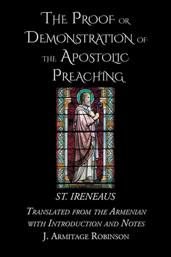 The Proof or Demonstration of the Apostolic Preaching