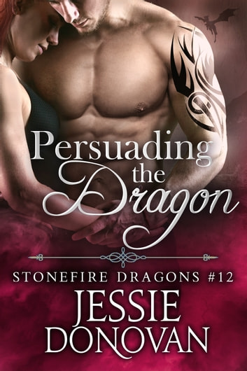 Persuading the Dragon ebook by Jessie Donovan