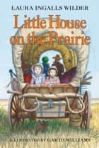 Little House on the Prairie ekitaplar by Garth Williams, Laura Ingalls Wilder