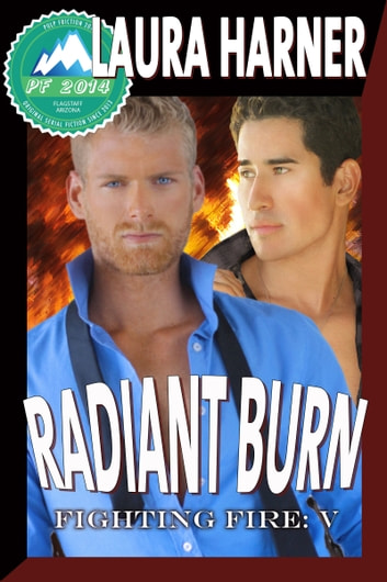Radiant Burn Ebook By Laura Harner 9781937252892 Rakuten Kobo