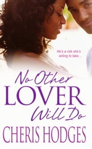 No Other Lover Will Do ebook by Cheris Hodges