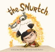 The Snurtch ebook by Sean Ferrell,Charles Santoso