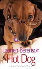 Hot Dog ebook by Laurien Berenson
