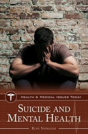 Suicide and Mental Health ebook by Rudy Nydegger Ph.D.