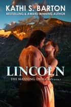Lincoln ebook by Kathi S. Barton