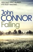 Falling eBook by John Connor