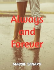 Forever and Always ebook by Maggie Sanapo