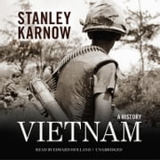 Vietnam - A History audiobook by Stanley Karnow