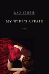 My Wife's Affair ebook by Nancy Woodruff