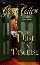 The Duke in Disguise ebook by Gayle Callen