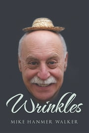 Wrinkles ebook by Michael Walker