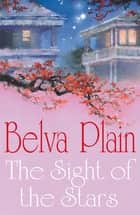 The Sight of the Stars ebook by Belva Plain