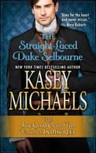 The Straight-Laced Duke Selbourne ebook by Kasey Michaels