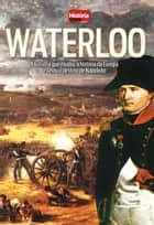 Waterloo ebook by Rupert Matthews