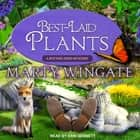 Best-Laid Plants luisterboek by Marty Wingate