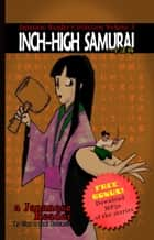 Japanese Reader Collection Volume 3: The Inch-High Samurai ebook by Clay Boutwell,Yumi Boutwell